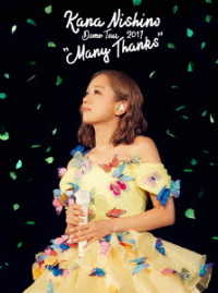 "西野カナ/Dome Tour 2017""Many Thanks"""