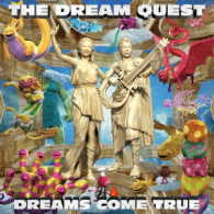 DREAMS COME TRUE/THE DREAM QUEST