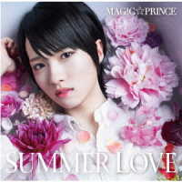 MAG!C☆PRINCE/SUMMER LOVE(西岡健吾盤)