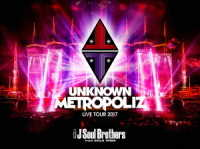 "三代目 J Soul Brothers from EXILE TRIBE/三代目 J Soul Brothers LIVE TOUR 2017""UNKNOWN METROPOLIZ""(初回生産限定)"
