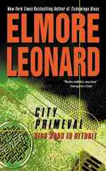 City Primeval : High Noon in Detroit (Reprint)