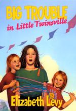 Big Trouble : In Little Twinsville