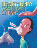 Timothy Tunny Swallowed a Bunny (Reprint)