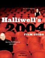 Halliwell's Film Guide 2004 (Halliwell's the Movies that Matter) (19 Revised)