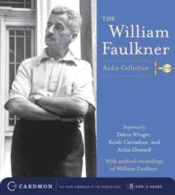The William Faulkner (5-Volume Set) : Audio Collection : Rose for Emily/That Evening Sun/Spotted Horses/Wash/Barn Burning (Unabridged)