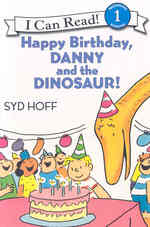 Happy Birthday, Danny and the Dinosaur! (I Can Read!: Beginning Reading 1) (PAP/COM)