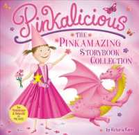 The Pinkamazing Storybook Collection (Pinkalicious) (Reprint)
