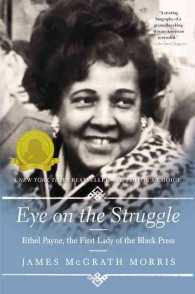 Eye on the Struggle : Ethel Payne, the First Lady of the Black Press (Reprint)