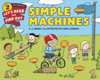 Simple Machines (Let's-read-and-find-out Science. Stage 2)
