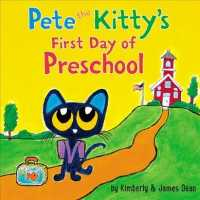 Pete the Kitty's First Day of Preschool (Pete the Kitty) (BRDBK)