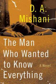 The Man Who Wanted to Know Everything (Avraham Avraham)