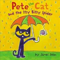 Pete the Cat and the Itsy Bitsy Spider (Pete the Cat)
