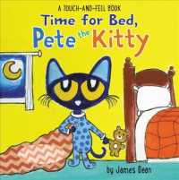 Time for Bed, Pete the Kitty (Pete the Cat - a Touch & Feel Book) (MUS BRDBK)