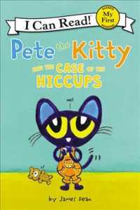 Pete the Kitty and the Case of the Hiccups (My First I Can Read)