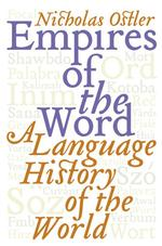 Empires of the Word : A Language History of the World
