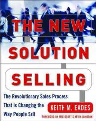 The New Solution Selling : The Revolutionary Process That Is Changing the Way People Sell (2ND)