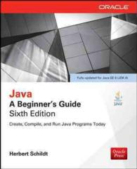 Java : A Beginner's Guide (Beginner's Guide) (6TH)