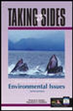 Taking Sides : Clashing Views on Controversial Environmental Issues (Taking Sides: Clashing Views on Controversial Environmental Issues) (10TH)