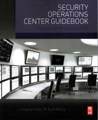 Security Operations Center Guidebook : A Practical Guide for