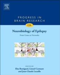 Neurobiology of Epilepsy : From Genes to Networks (Progress in Brain Research)