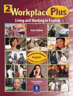 Workplace Plus : Living and Working in English 〈2〉 (Student)