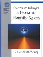 Concepts and Techniques in Geographic Information Systems -- Hardback (English Language Edition)