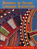 Readings on Second Language Acquisition