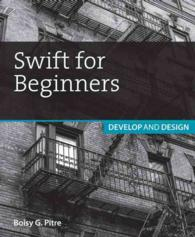 Swift for Beginners : Develop and Design (Develop and Design)