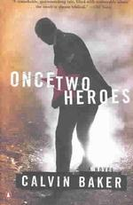 Once Two Heroes (Reprint)