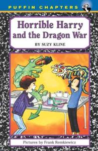 Horrible Harry and the Dragon War (Puffin Chapters) (Reprint)