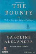 The Bounty (10-Volume Set) : The True Story of the Mutiny on the Bounty (Unabridged)