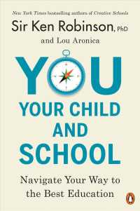 You, Your Child, and School : Navigate Your Way to the Best Education (Reprint)