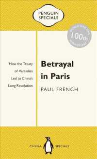 Betrayal in Paris : How the Treaty of Versailles Led to China's Long Revolution (Penguin Specials)