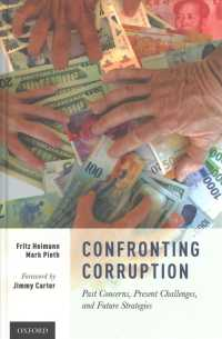 Confronting Corruption : Past Concerns, Present Challenges, and Future Strategies