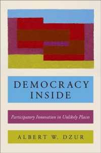 Democracy inside : Participatory Innovation in Unlikely Places