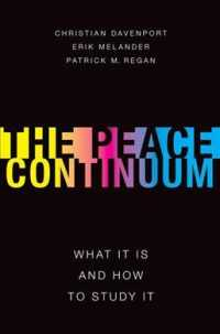 The Peace Continuum : What It Is and How to Study It (Studies in Strategic Peacebuilding)