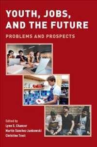 若年雇用の未来<br>Youth, Jobs, and the Future : Problems and Prospects