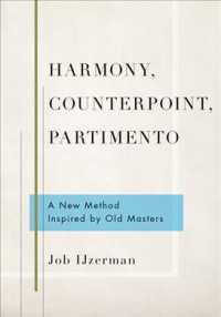 Harmony, Counterpoint, Partimento : A New Method Inspired by Old Masters
