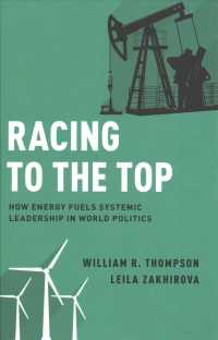 世界政治におけるエネルギーと勢力争い<br>Racing to the Top : How Energy Fuels System Leadership in World Politics