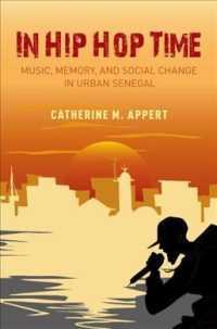 In Hip Hop Time : Music, Memory, and Social Change in Urban Senegal