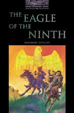 Oxford Bookworms Library Stage 4 the Eagle of the Ninth (NEW ED)