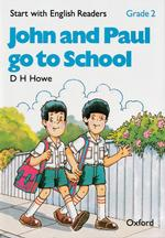 Start with English Readers Grade 2 John and Paul Go to School