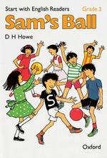 Start with English Readers Grade 3 Sam's Ball