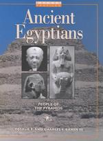 Ancient Egyptians : People of the Pyramids (Oxford Profiles)