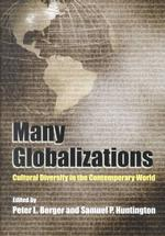 P.L.バーガー&S.P.ハンティントン共編/文化的多様性の中のグローバリゼーション<br>Many Globalizations : Cultural Diversity in the Contemporary World
