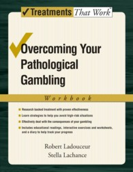 Overcoming Your Pathological Gambling (Treatments That Work) (1 Workbook)