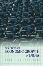 The Sources of Economic Growth in India : 1950-1 to 1999-2000