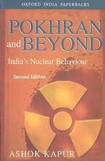 Pokhran and Beyond : India's Nuclear Capability (2ND)