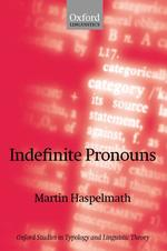 不定代名詞研究<br>Indefinite Pronouns (Oxford Studies in Typology and Linguistic Theory)