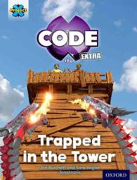 Project X CODE Extra: Light Blue Book Band, Oxford Level 4: Dragon Quest: Trapped in the Tower (Project X CODE Extra)